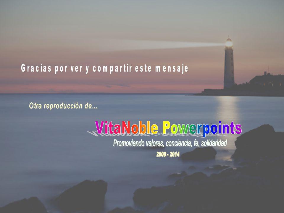 www.vitanoblepowerpoints.net El Señor es mi guía, no me precipitaré.