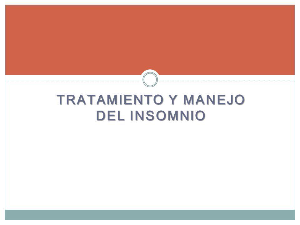 TRATAMIENTO Y MANEJO DEL INSOMNIO