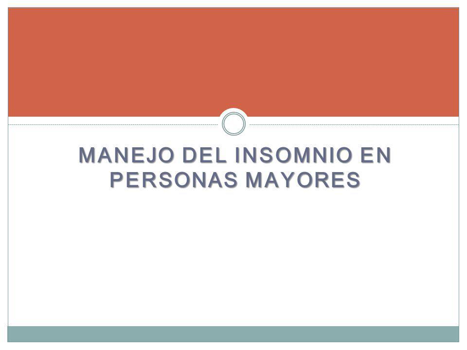 MANEJO DEL INSOMNIO EN PERSONAS MAYORES