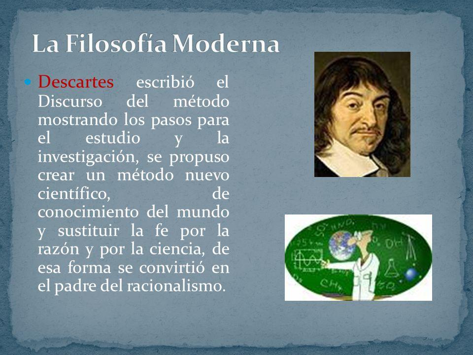 Descartes escribió el Discurso del método mostrando los pasos para el estudio y la investigación, se propuso crear un método nuevo científico, de cono