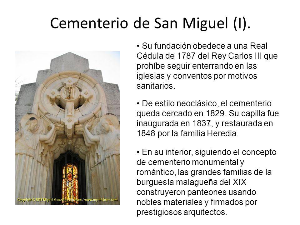 Cementerio de San Miguel (I). Su fundación obedece a una Real Cédula de 1787 del Rey Carlos III que prohíbe seguir enterrando en las iglesias y conven