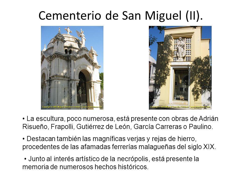Cementerio de San Miguel (II). La escultura, poco numerosa, está presente con obras de Adrián Risueño, Frapolli, Gutiérrez de León, García Carreras o