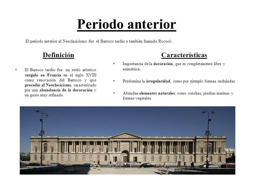 Periodo anterior Definición El Barroco tardío fue un estilo artístico surgido en Francia en el siglo XVIII como renovación del Barroco y que precedió