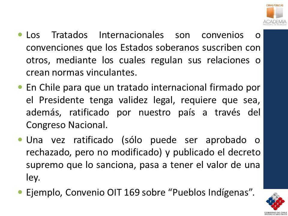 Los Tratados Internacionales son convenios o convenciones que los Estados soberanos suscriben con otros, mediante los cuales regulan sus relaciones o