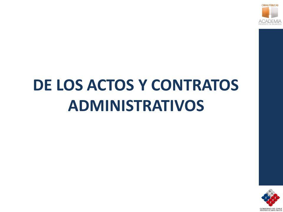 DE LOS ACTOS Y CONTRATOS ADMINISTRATIVOS