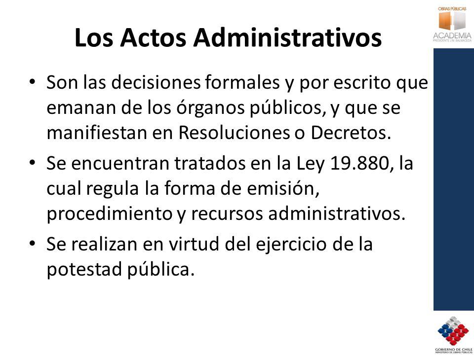 Los Actos Administrativos Son las decisiones formales y por escrito que emanan de los órganos públicos, y que se manifiestan en Resoluciones o Decretos.