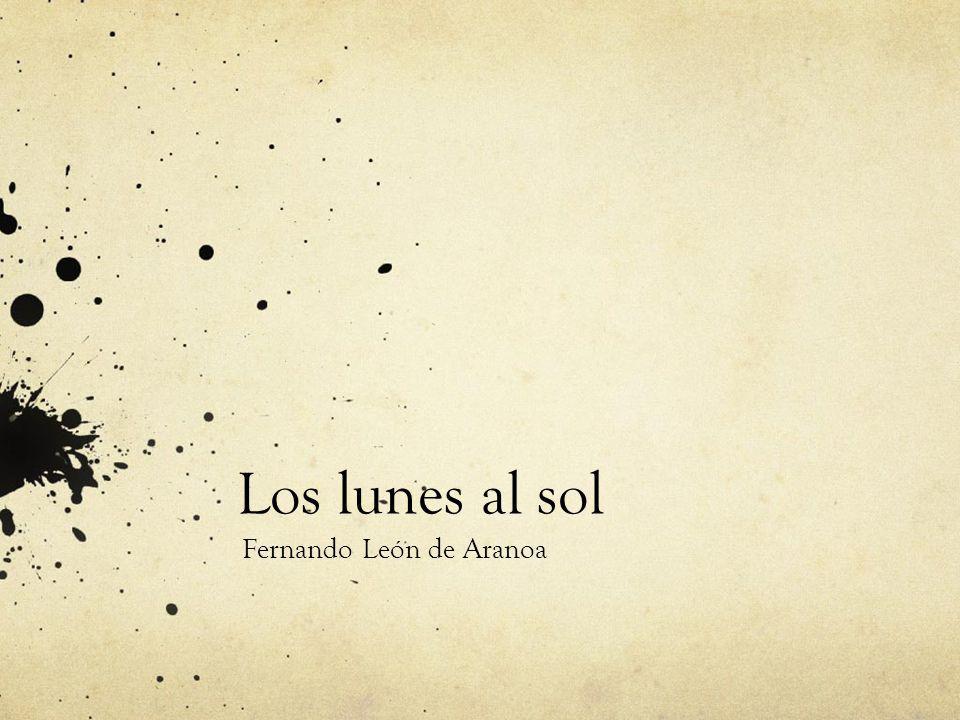 Los lunes al sol Fernando León de Aranoa
