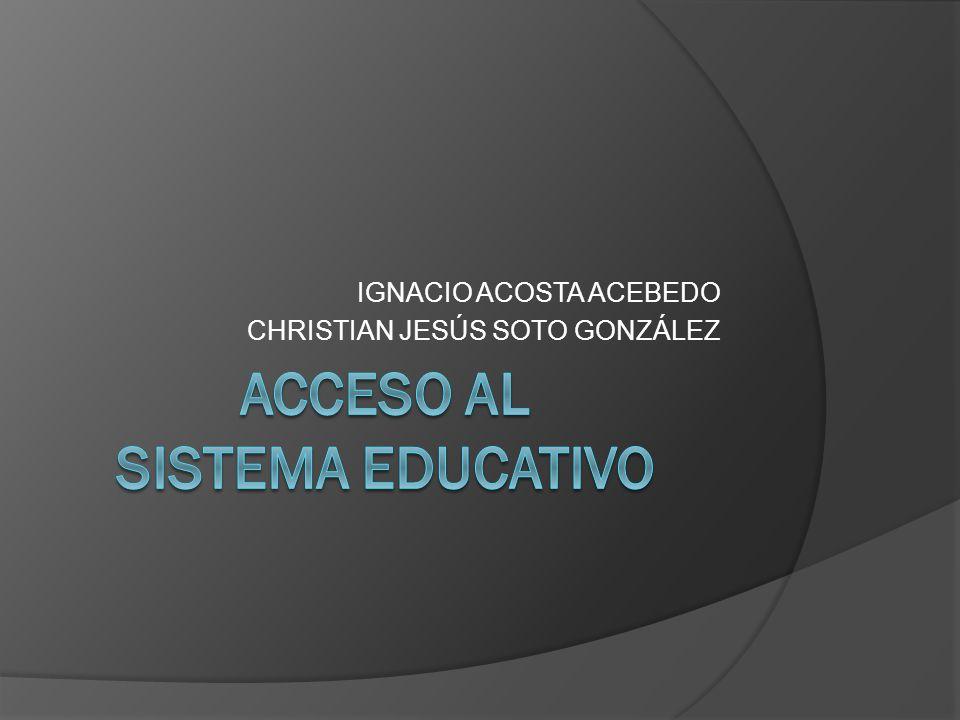 IGNACIO ACOSTA ACEBEDO CHRISTIAN JESÚS SOTO GONZÁLEZ