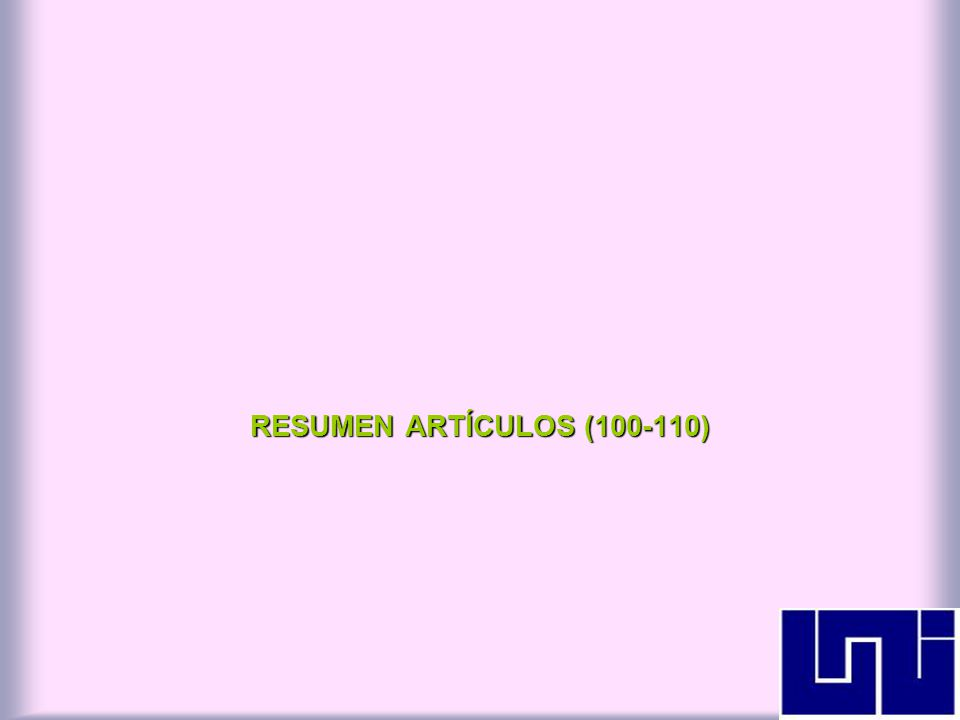 RESUMEN ARTÍCULOS (100-110)