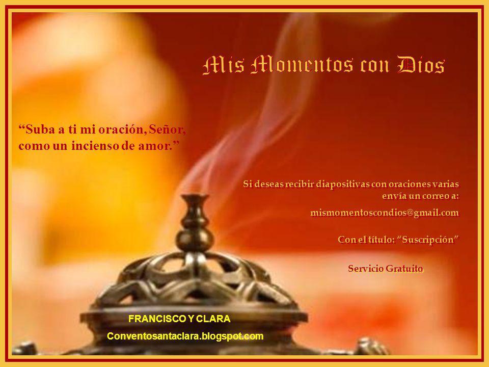 www.vitanoblepowerpoints.net Oh mi Dios, despiértame cada mañana hasta que aprenda a amanecer en la gran luz de tu misericordia...