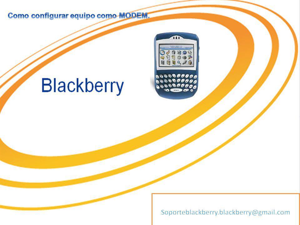 BlackBerry Contenido Como Instalar el Desktop Como configurar el equipo como MODEM en sistema operativo Windows X.P Como configurar el equipo como MODEM en sistema operativo Windows Vista