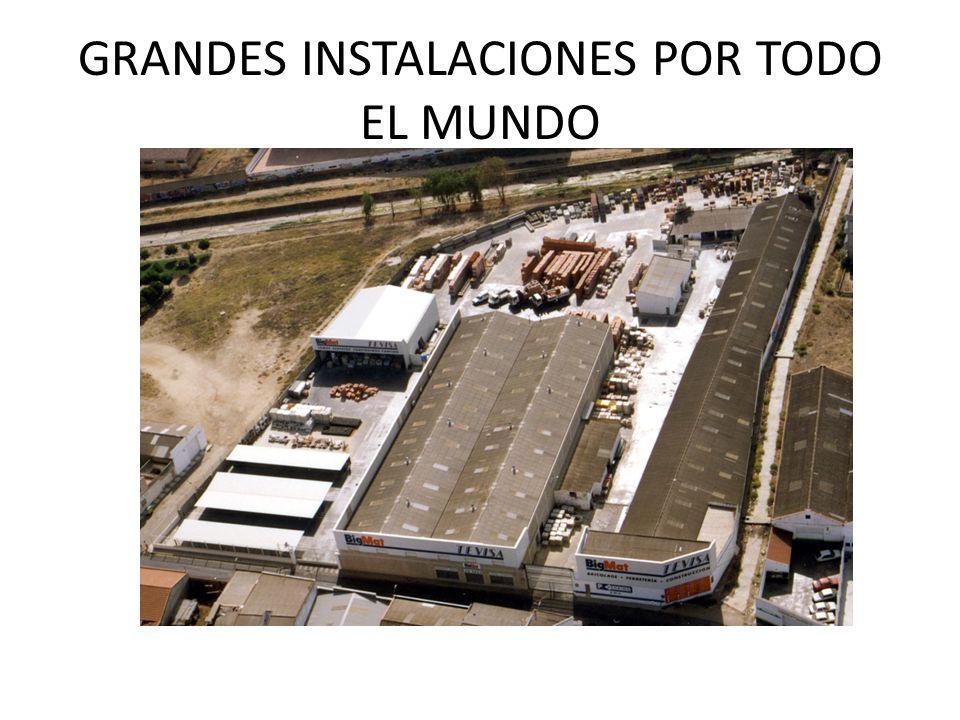 GRANDES INSTALACIONES POR TODO EL MUNDO