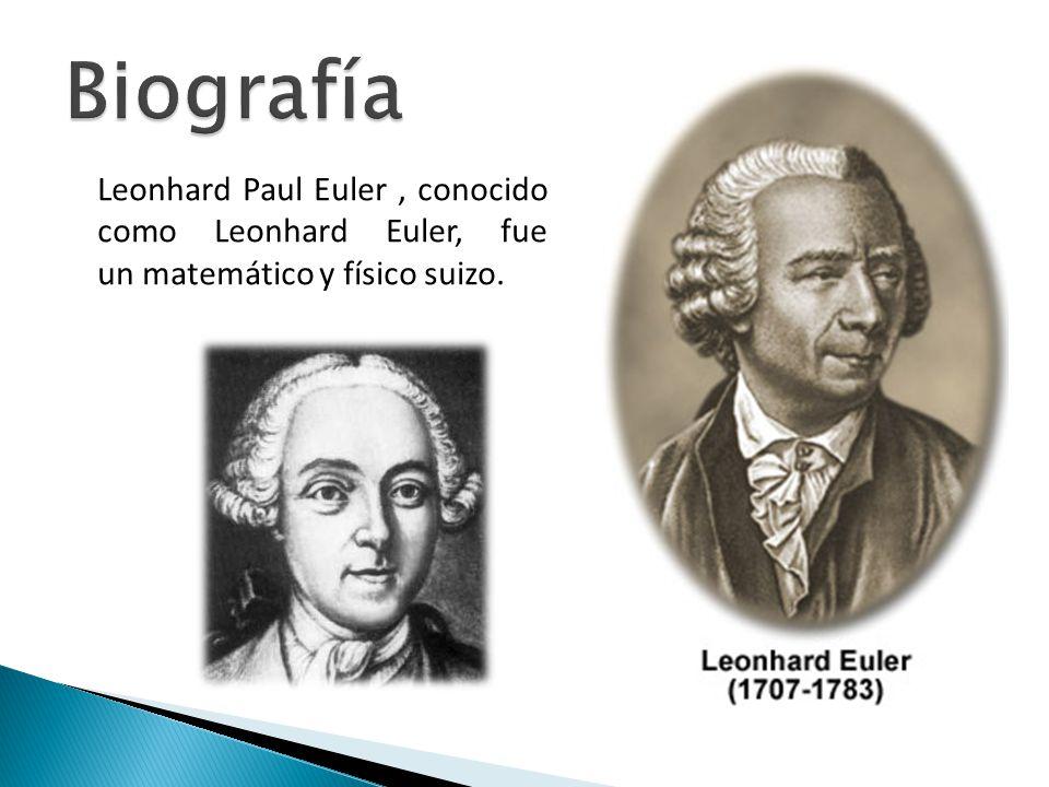 Leonhard Paul Euler, conocido como Leonhard Euler, fue un matemático y físico suizo.