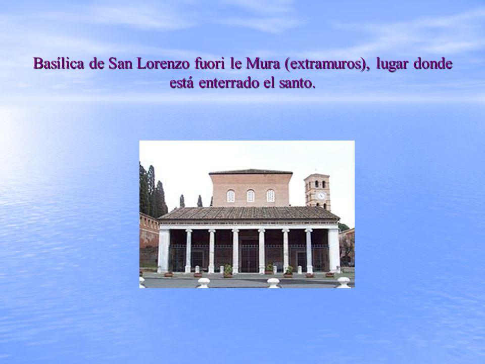 Basílica de San Lorenzo fuori le Mura (extramuros), lugar donde está enterrado el santo.