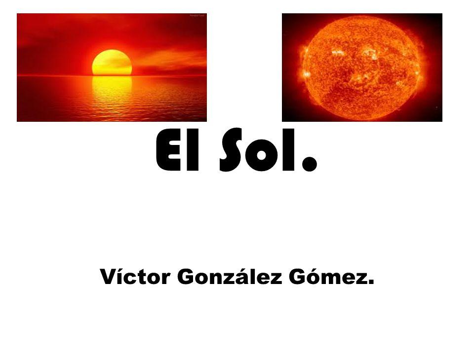El Sol. Víctor González Gómez.