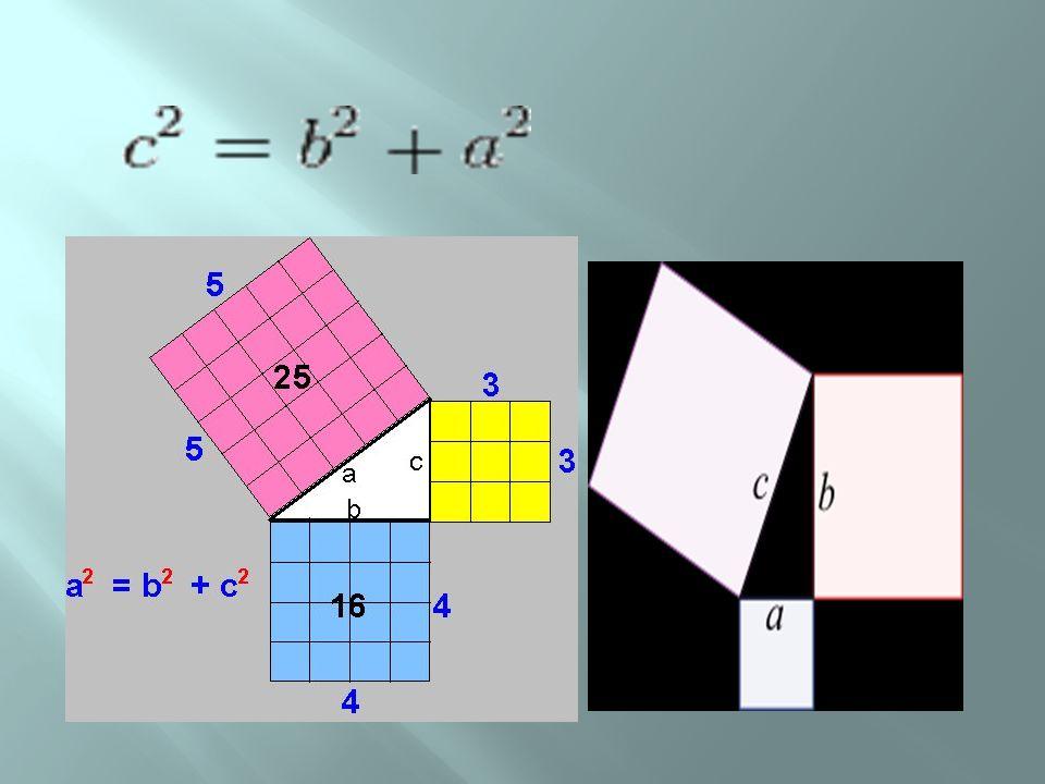 Sea el triángulo rectángulo de catetos a y b e hipotenusa c.