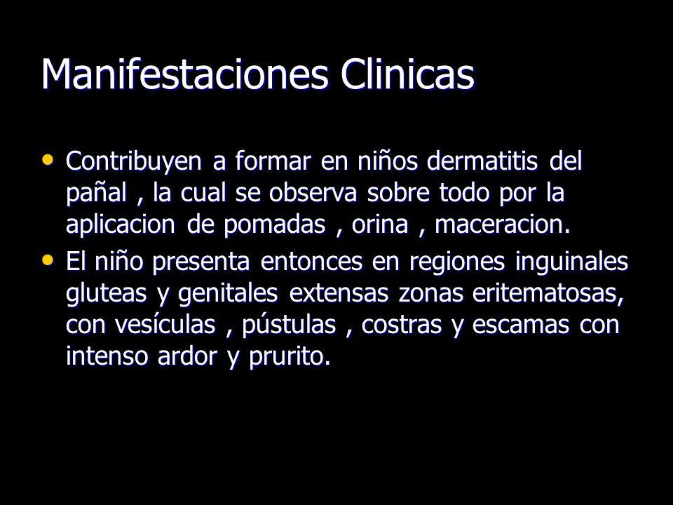 Manifestaciones Clinicas Contribuyen a formar en niños dermatitis del pañal, la cual se observa sobre todo por la aplicacion de pomadas, orina, macera
