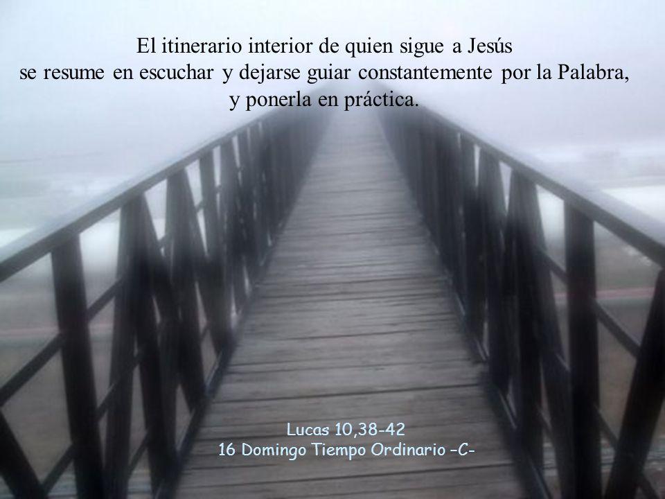 El itinerario interior de quien sigue a Jesús se resume en escuchar y dejarse guiar constantemente por la Palabra, y ponerla en práctica.
