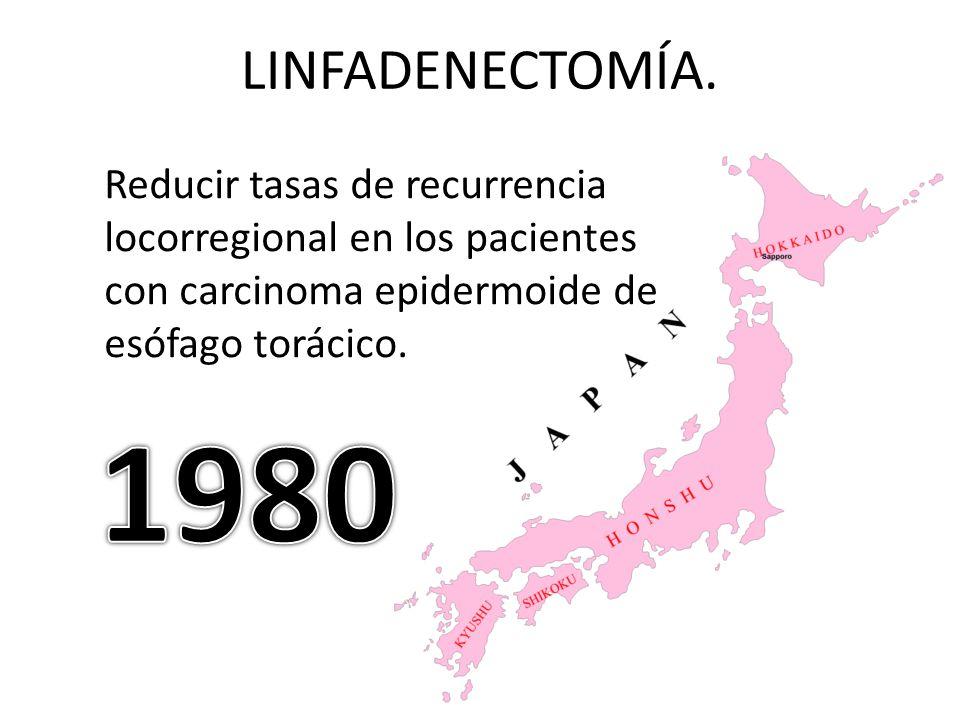 LINFADENECTOMÍA.Tachibana y col. Linfadenectomía tradicional y la de tres campos o radical.