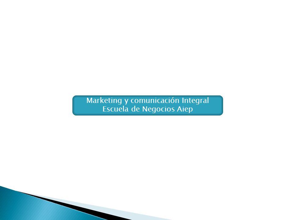 Marketing y comunicación Integral Escuela de Negocios Aiep