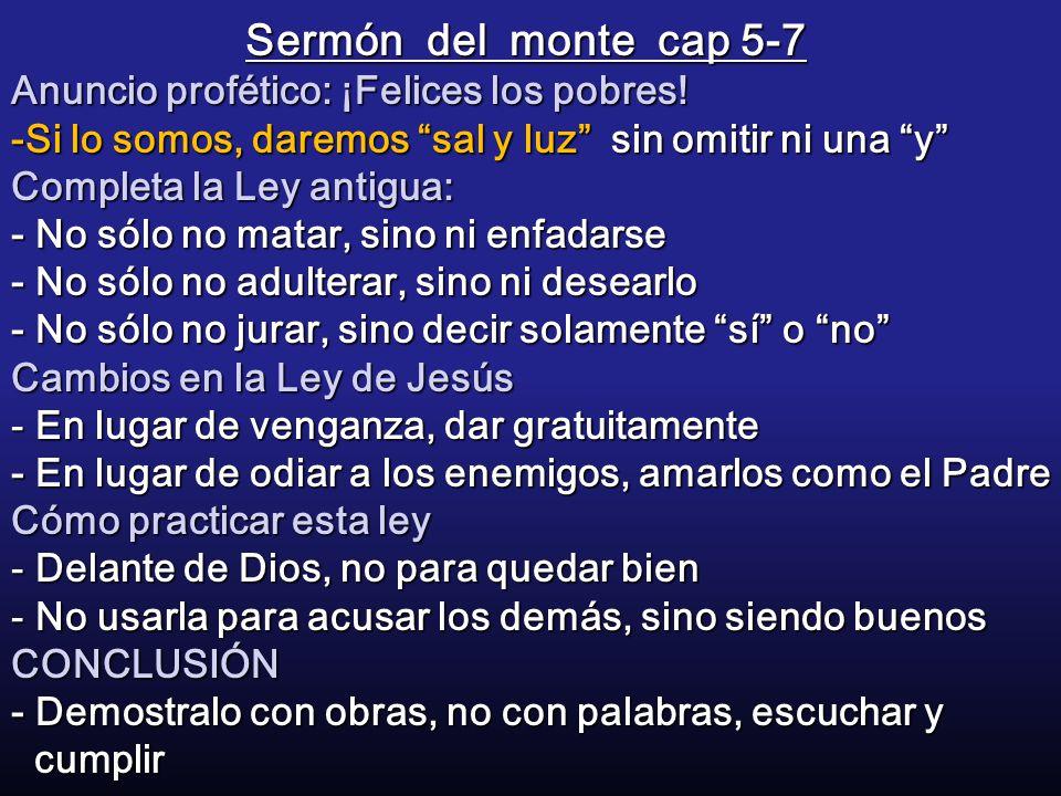 Sermón del monte cap 5-7 Anuncio profético: ¡Felices los pobres.