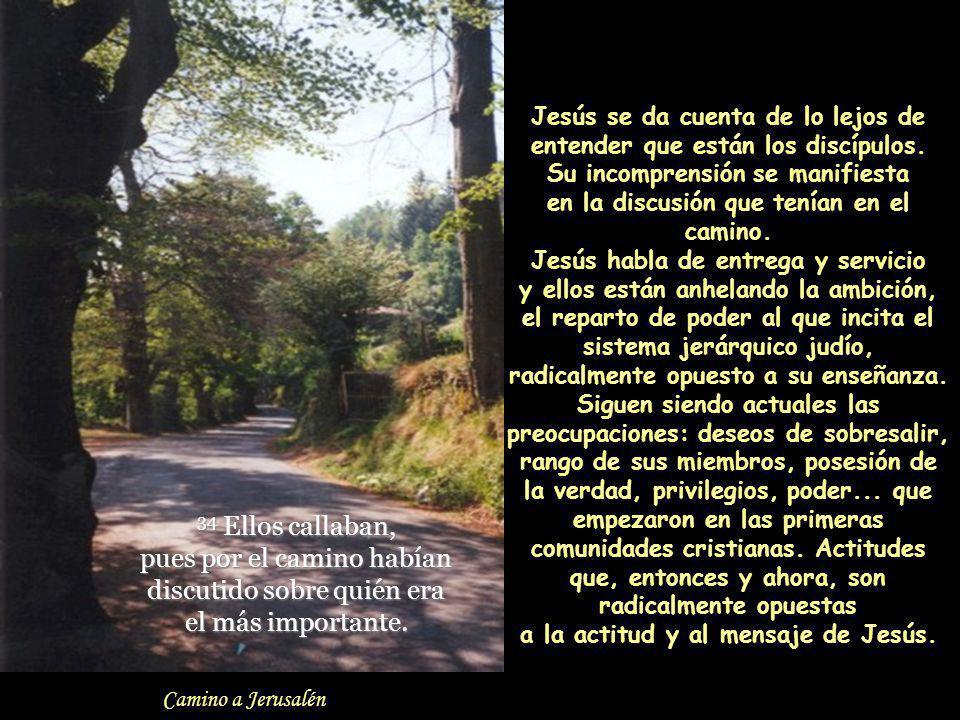 33 Llegaron a Cafarnaún y, una vez en casa, les preguntó: –¿De qué discutíais por el camino? Jesús pregunta a los discípulos cuando llegan a casa, cua