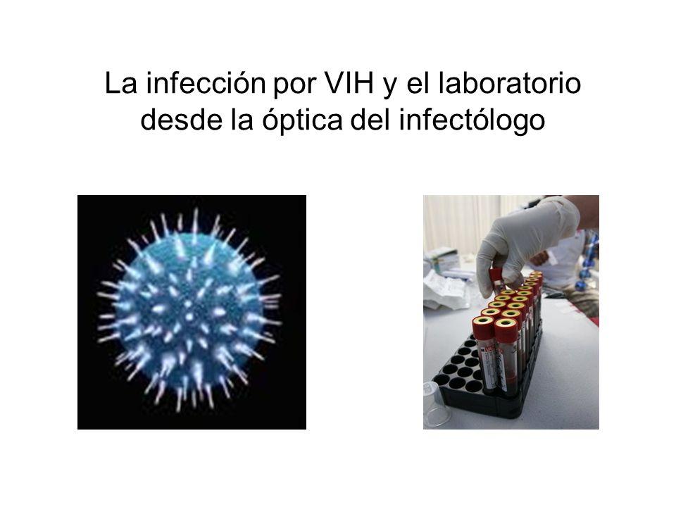 La infección por VIH y el laboratorio desde la óptica del infectólogo