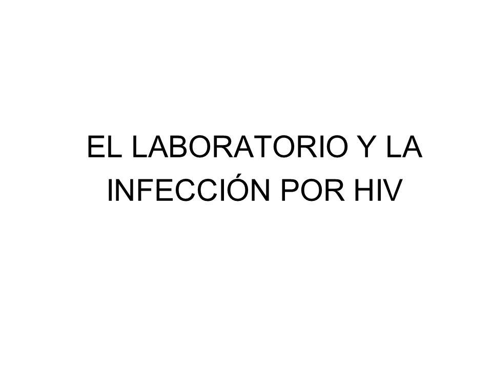 EL LABORATORIO Y LA INFECCIÓN POR HIV