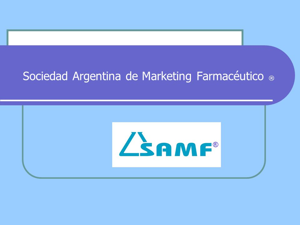 Sociedad Argentina de Marketing Farmacéutico ® ®