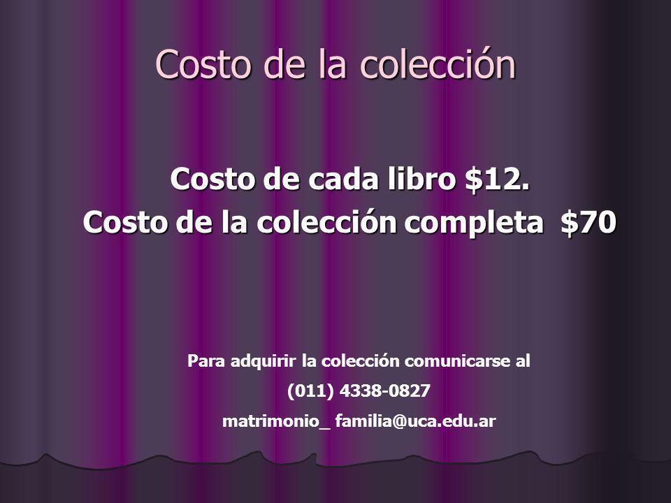 Costo de la colección Costo de cada libro $12.