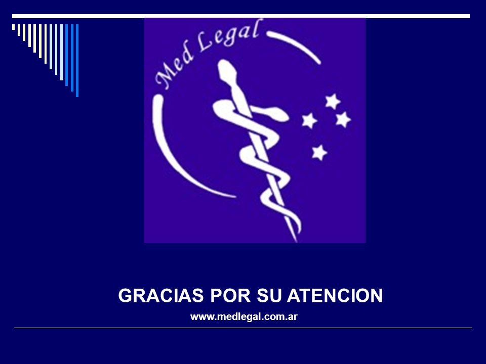 GRACIAS POR SU ATENCION www.medlegal.com.ar