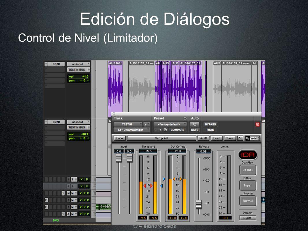 Control de Nivel (Limitador) Edición de Diálogos © Alejandro Seba