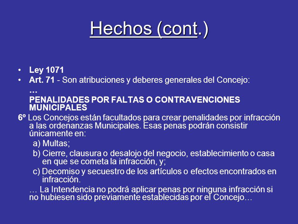 Hechos (cont.) Ley 1071 Art.