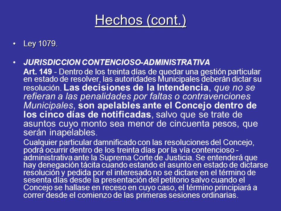 Hechos (cont.) Ley 1079.Ley 1079. JURISDICCION CONTENCIOSO-ADMINISTRATIVA Art.