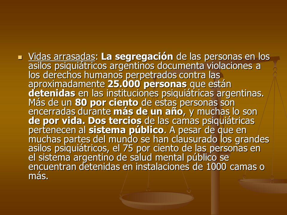 Vidas arrasadas: La segregación de las personas en los asilos psiquiátricos argentinos documenta violaciones a los derechos humanos perpetrados contra