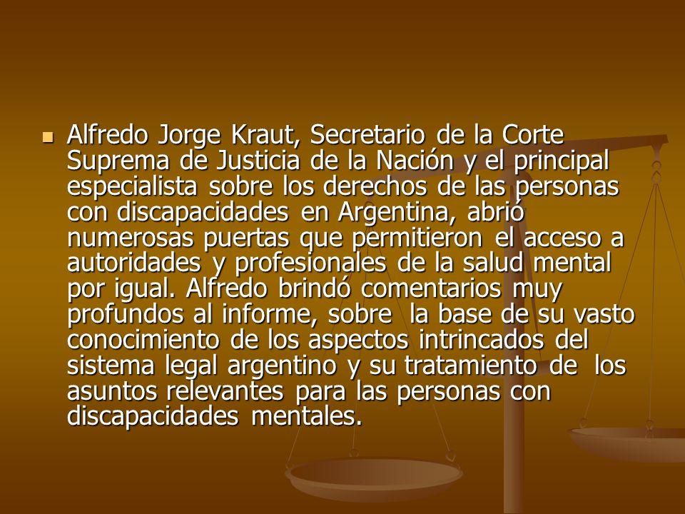 Alfredo Jorge Kraut, Secretario de la Corte Suprema de Justicia de la Nación y el principal especialista sobre los derechos de las personas con discap