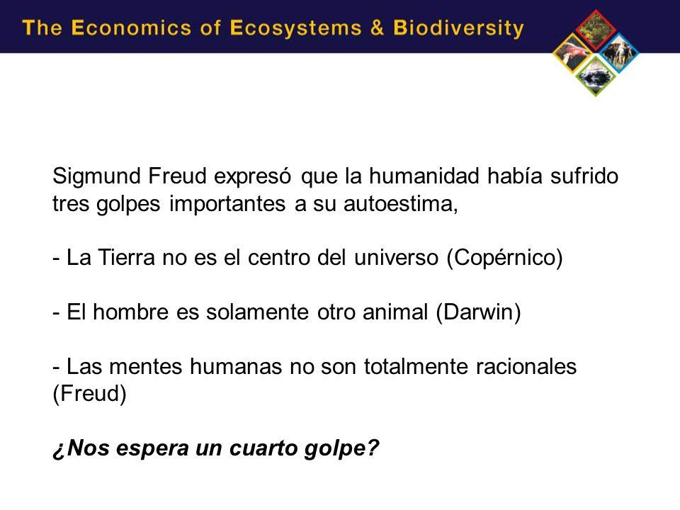 Sigmund Freud expresó que la humanidad había sufrido tres golpes importantes a su autoestima, - La Tierra no es el centro del universo (Copérnico) - El hombre es solamente otro animal (Darwin) - Las mentes humanas no son totalmente racionales (Freud) ¿Nos espera un cuarto golpe?