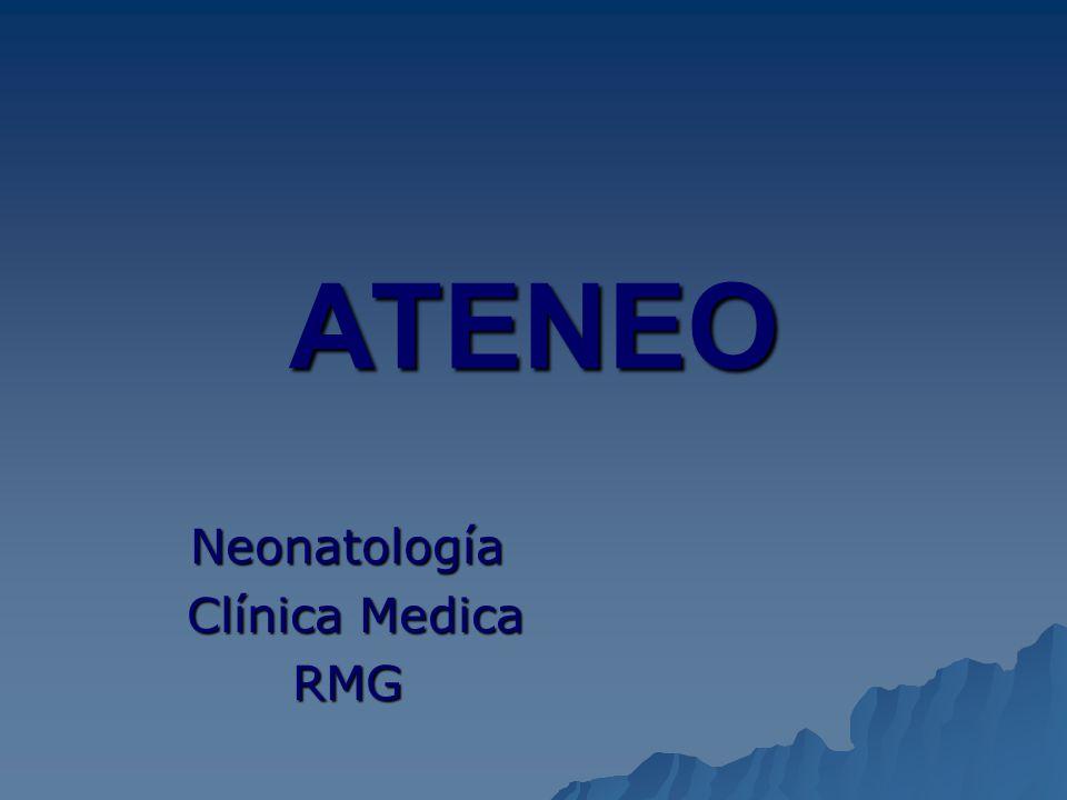 ATENEO Neonatología Clínica Medica Clínica MedicaRMG