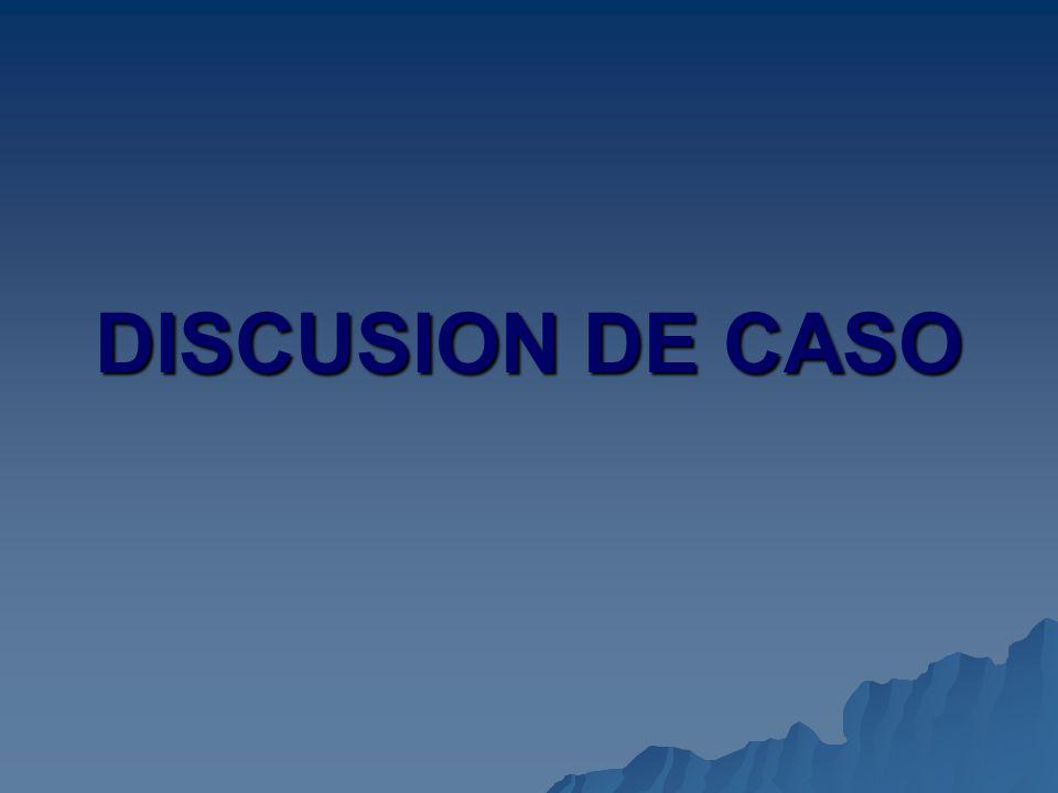 DISCUSION DE CASO