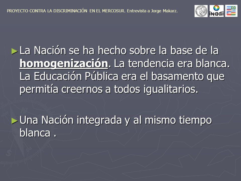 La Nación se ha hecho sobre la base de la homogenización.