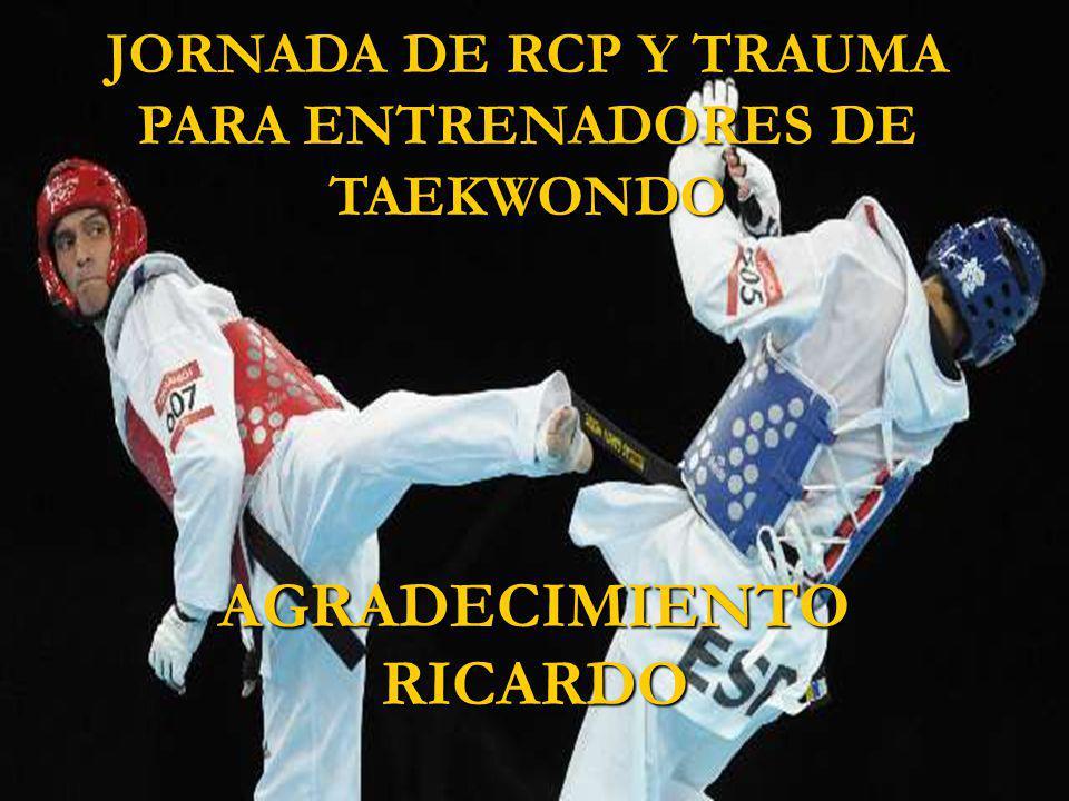 JORNADA DE RCP Y TRAUMA PARA ENTRENADORES DE TAEKWONDO AGRADECIMIENTORICARDO
