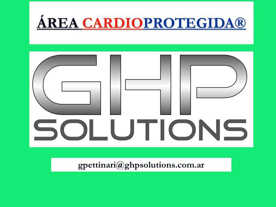 gpettinari@ghpsolutions.com.ar ÁREA CARDIOPROTEGIDA®