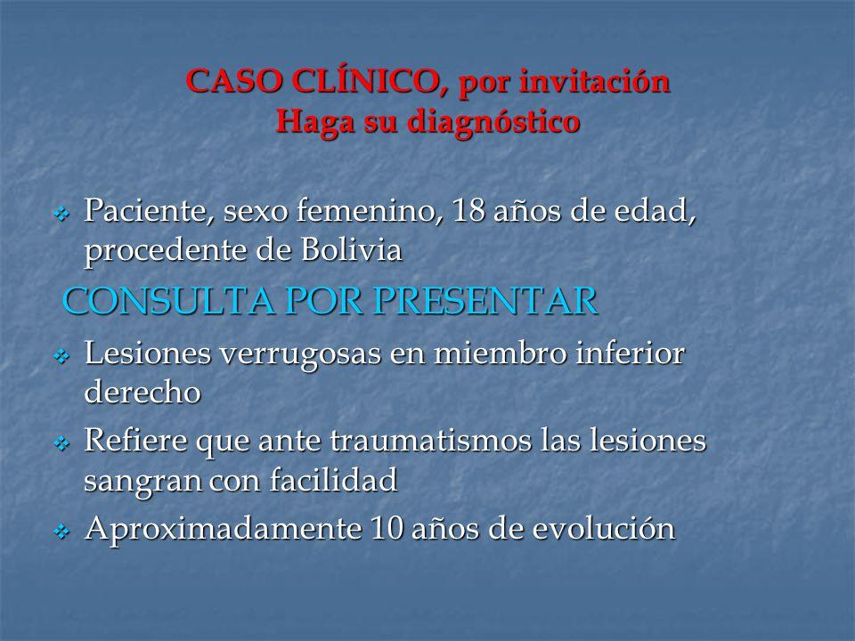 Paciente, sexo femenino, 18 años de edad, procedente de Bolivia Paciente, sexo femenino, 18 años de edad, procedente de Bolivia CONSULTA POR PRESENTAR