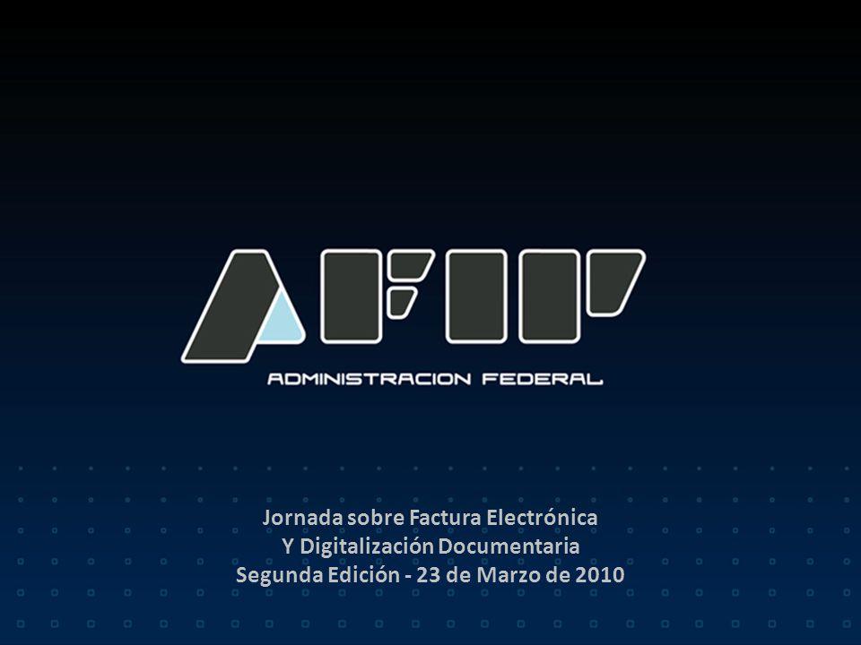 Jornada sobre Factura Electrónica Y Digitalización Documentaria Segunda Edición - 23 de Marzo de 2010