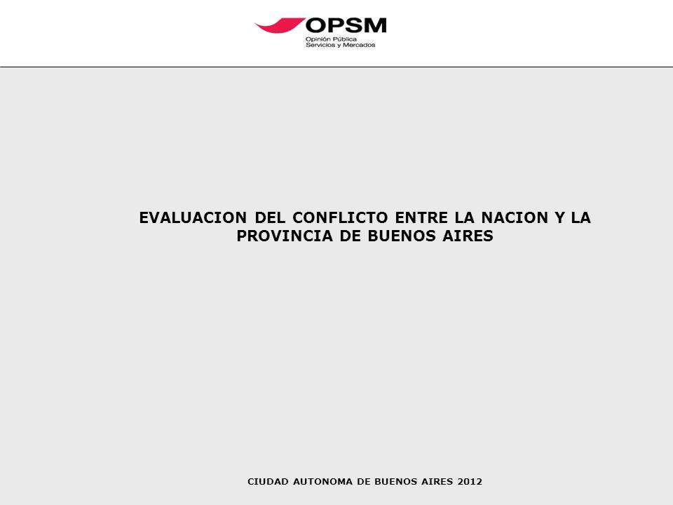 EVALUACION DEL CONFLICTO ENTRE LA NACION Y LA PROVINCIA DE BUENOS AIRES CIUDAD AUTONOMA DE BUENOS AIRES 2012
