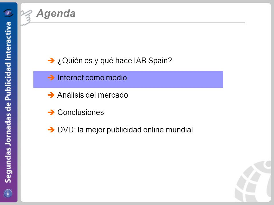 Internet como medio Internet continúa creciendo en España, aunque todavía por detrás de la media europea Penetración Evolución Internautas y Penetración online (España, 2001-2005)* Nº Internautas Penetración Online -20% Europa España