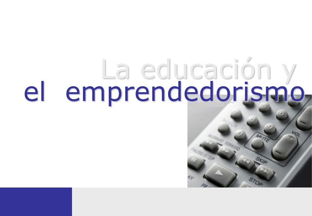el emprendedorismo La educación y