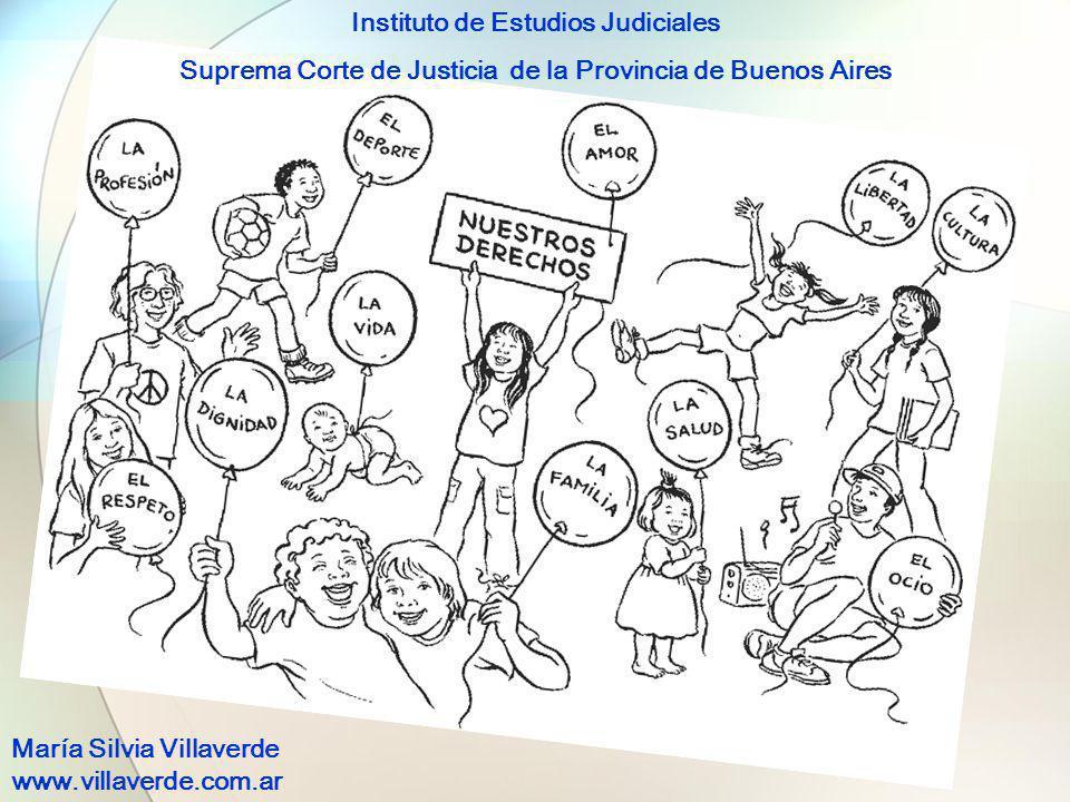 Instituto de Estudios Judiciales Suprema Corte de Justicia de la Provincia de Buenos Aires María Silvia Villaverde www.villaverde.com.ar