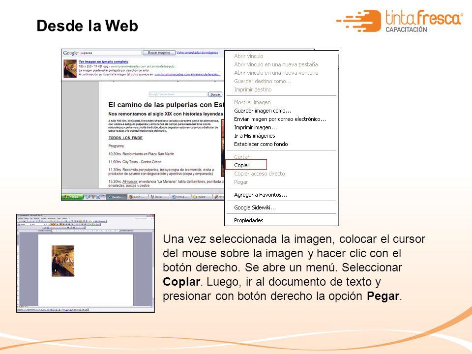 Una vez seleccionada la imagen, colocar el cursor del mouse sobre la imagen y hacer clic con el botón derecho.