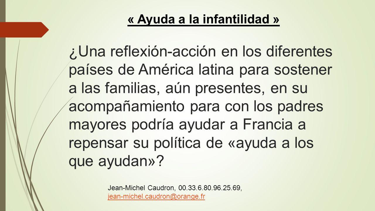 ¿Una reflexión-acción en los diferentes países de América latina para sostener a las familias, aún presentes, en su acompañamiento para con los padres